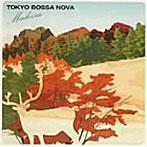 【クリックでお店のこの商品のページへ】TOKYO BOSSA NOVA~madeira~