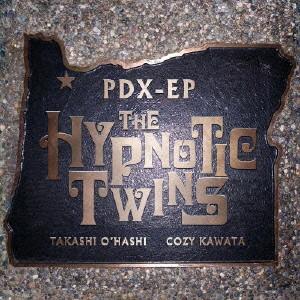 HYPNOTIC TWINS/PDX-EP