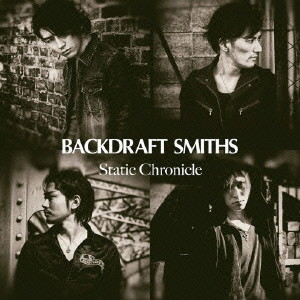 BACKDRAFT SMITHS/Static Chronicle