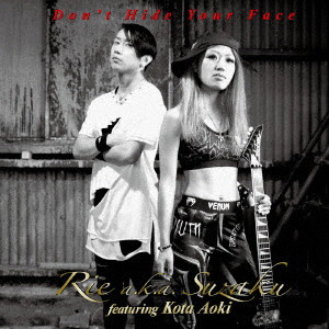 Rie a.k.a. Suzaku feat.Kota Aoki/Don't Hide Your Face