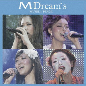 M Dream's/MUSEE&PEACE