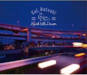 Kai,Natsuki/Busk till Dawn
