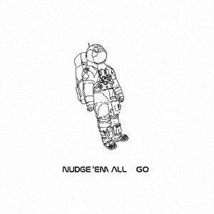 NUDGE'EM ALL/GO