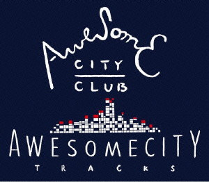 Awesome City Club/Awesome City Tracks