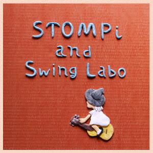 STOMPi and Swing Labo/STOMPi and Swing Labo