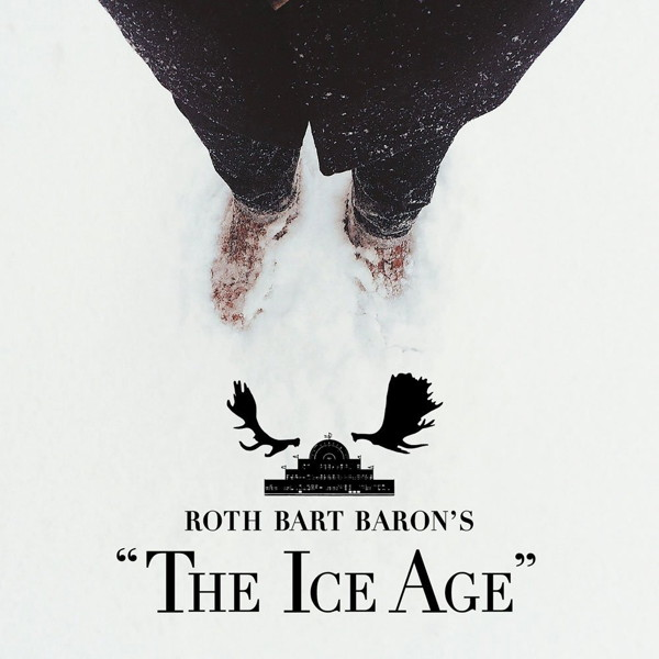 ROTH BART BARON/ロットバルトバロンの氷河期