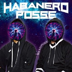 HABANERO POSSE/Wickedpedia