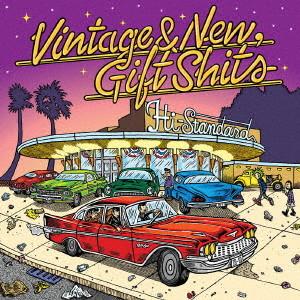 ハイ・スタンダード/Vintage&New,Gift Shits