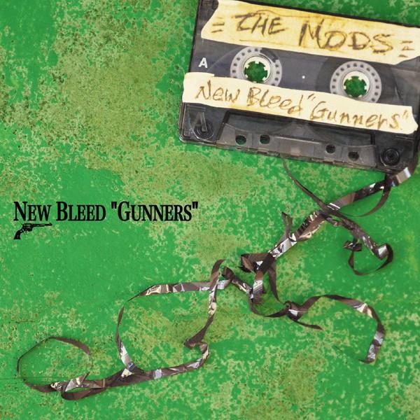 MODS/NEW BLEED'GUNNERS'