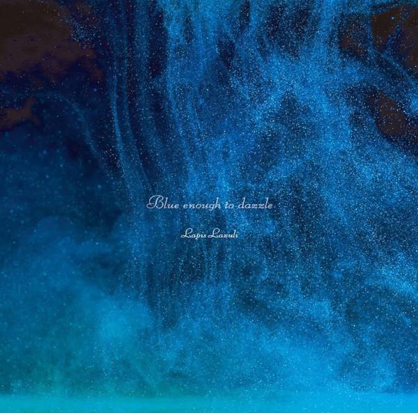Lapis Lazuli/BLUE enough to dazzle