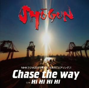 SHOGUN/Chase the way