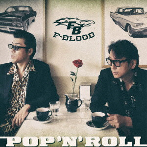 F-BLOOD/POP 'N' ROLL