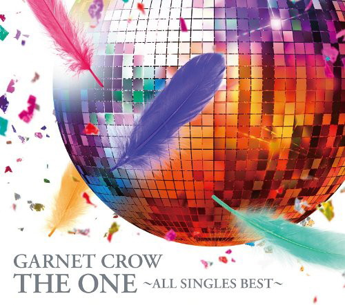 GARNET CROW/THE ONE〜ALL SINGLES BEST〜