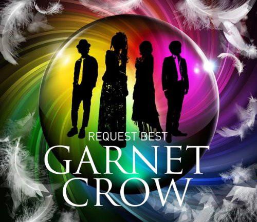 GARNET CROW/GARNET CROW REQUEST BEST