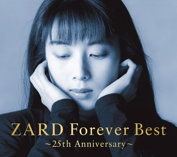 ZARD/ZARD Forever Best〜25th Anniversary〜