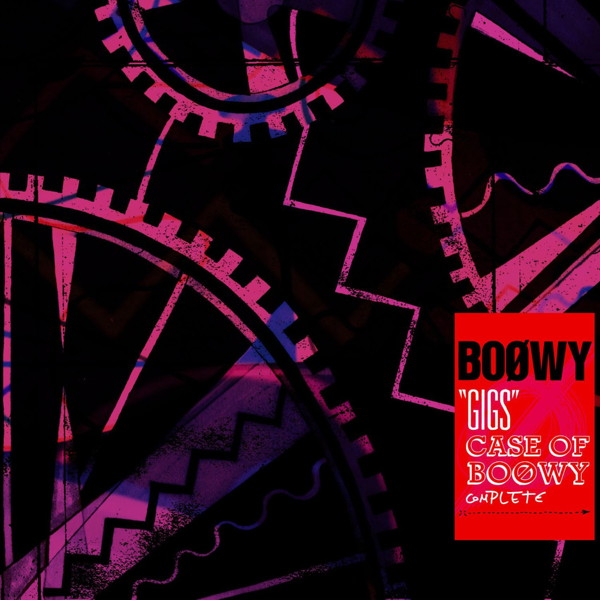 BOφWY(ボウイ)/GIGS CASE OF BOφWY COMPLETE