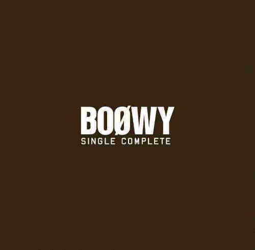BOφWY(ボウイ)/BOφWY SINGLE COMPLETE