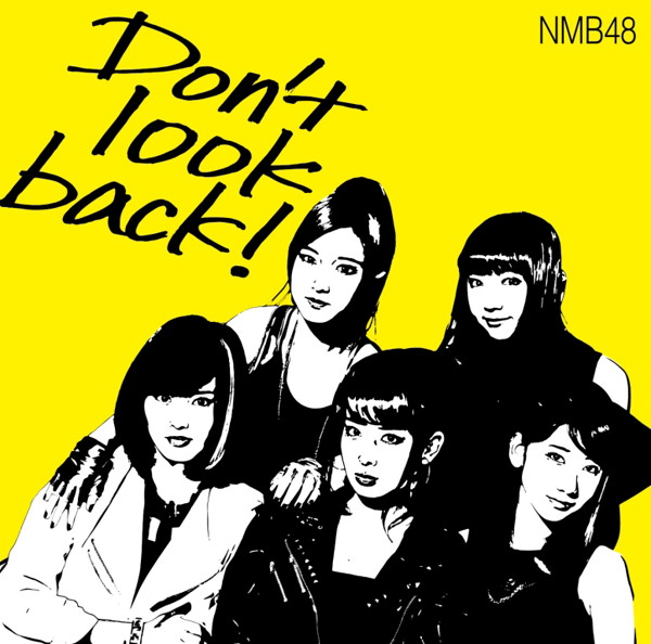 NMB48/Don't look back!(限定盤Type-A)(DVD付)