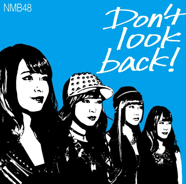 NMB48/Don't look back!(限定盤Type-C)(DVD付)