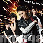 NMB48 Must_be_now