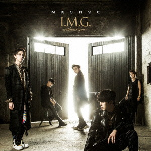 MYNAME/I.M.G. 〜without you〜(初回限定盤)(DVD付)