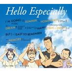 スキマスイッチ/Hello Especially(初回生産限定アニメ盤)(DVD付)