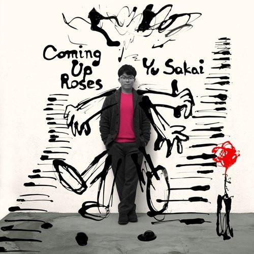 さかいゆう/Coming Up Roses
