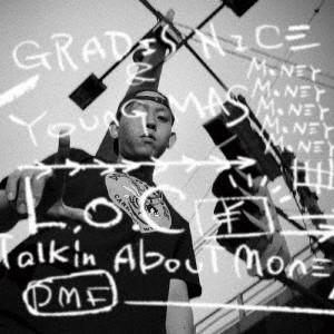 GRADIS NICE&YOUNG MAS/L.O.C-Talkin' About Money-