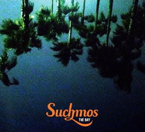 Suchmos/THE BAY