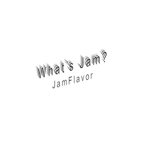 JamFlavor/What's Jam?