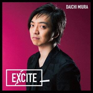 三浦大知/仮面ライダーエグゼイド テレビ主題歌「EXCITE」(DVD付)