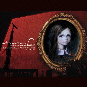 Acid Black Cherry/2015 arena tour L-エル- LIVE CD