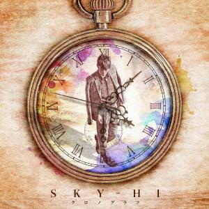 SKY-HI/クロノグラフ(LIVEメイキング盤)(DVD付)