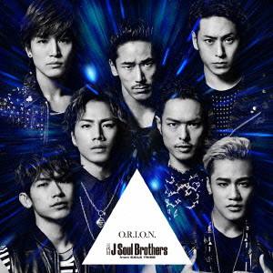 三代目 J Soul Brothers from EXILE TRIBE/O.R.I.O.N.(DVD付)