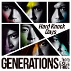 GENERATIONS Hard_Knock_Days