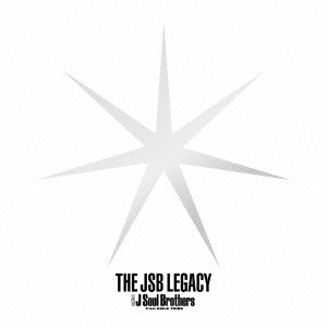 三代目 J Soul Brothers from EXILE TRIBE/THE JSB LEGACY(初回生産限定盤)(2Blu-ray Disc付)