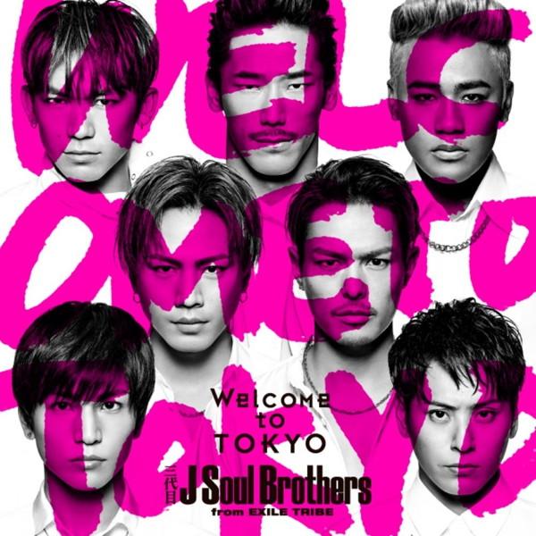 三代目 J Soul Brothers from EXILE TRIBE/Welcome to TOKYO/BRIGHT