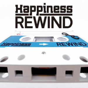 Happiness/REWIND