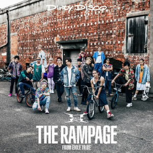 RAMPAGE from EXILE TRIBE/Dirty Disco(DVD付)