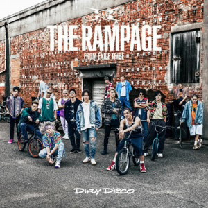 RAMPAGE from EXILE TRIBE/Dirty Disco