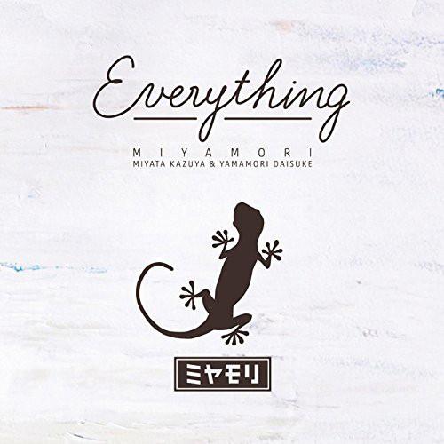 ミヤモリ/Everything