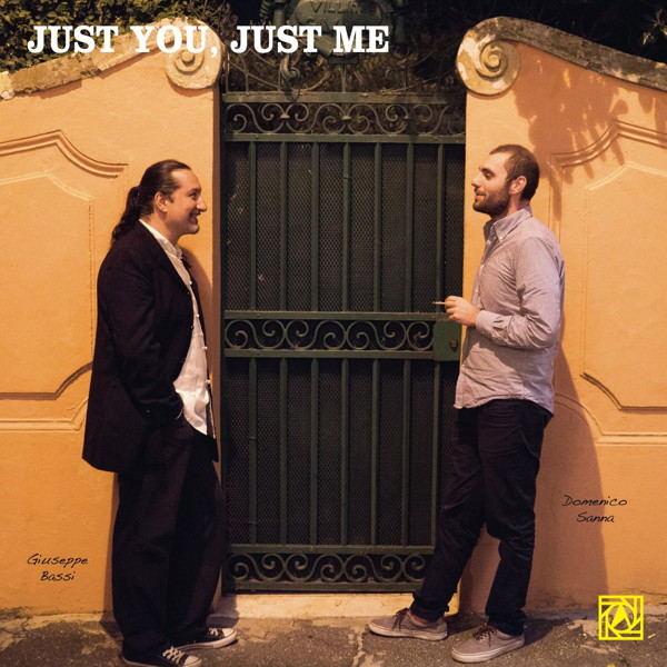 ジュゼッペ・バッシ/ドメーニコ・サンナ/JUST YOU, JUST ME