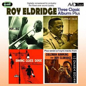 ロイ・エルドリッジ/ELDRIDGE- THREE CLASSIC ALBUMS PLUS