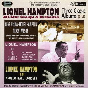 ライオネル・ハンプトン/ALL STAR GROUPS & ORCHESTRA- THREE CLASSIC ALBUMS PLUS