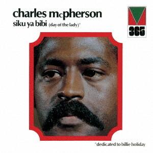チャールズ・マクファーソン/シク・ヤ・ビキ