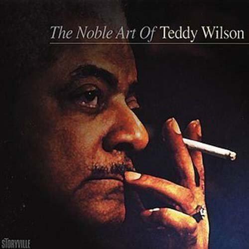 テディ・ウィルソン/ザ・ノーブル・アート・オブ・テディ・ウィルソン