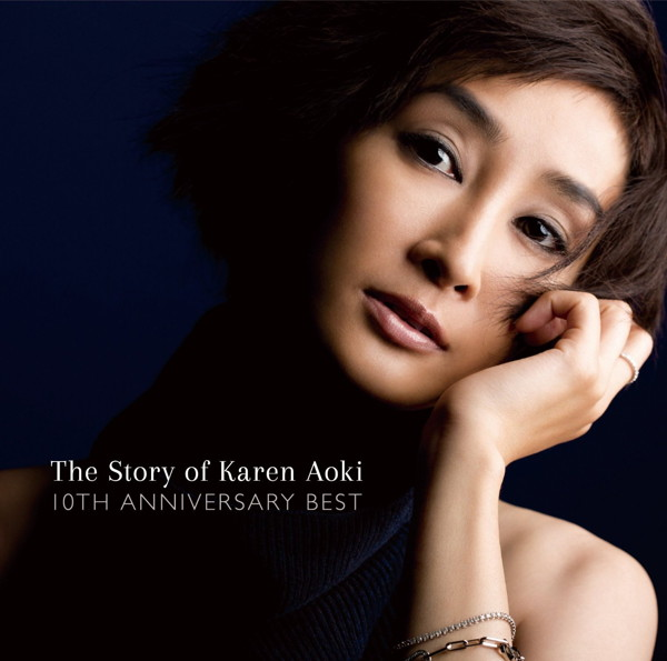 青木カレン/The Story of Karen Aoki-10th Anniversary Best-