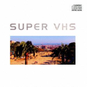 SUPER VHS/CLASSICS