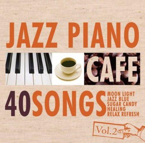 Moonlight Jazz Blue/カフェで流れるジャズピアノ BEST40 Vol.2