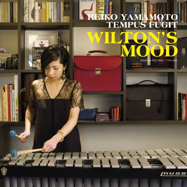 山本玲子TEMPUS FUGIT/WILTON'S MOOD